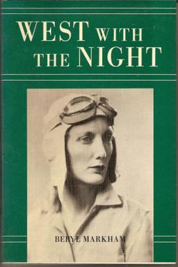 Beryl Markham, Memoir, Pilot, Strong Woman